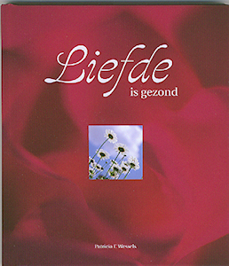 Liefde is gezond, Patricia Wessels