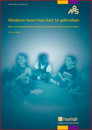 Kinderen leren hun hart te gebruiken ( Korting van meer dan 20%. Nu  <br />29,95!!)